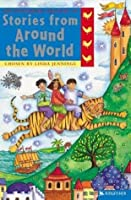 Stories from Around the World (The Kingfisher Treasury of Stories)