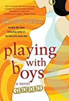 Playing with Boys
