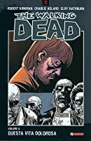 The Walking Dead, Volume 6: Questa vita dolorosa