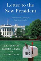 Letter to a New President: Commonsense Lessons for Our Next Leader
