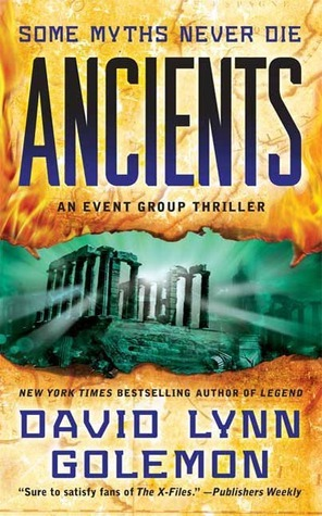 Ancients (Event Group Thriller #3) David Lynn Golemon