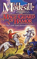Mage-Guard of Hamor (Saga of Recluce, #15)