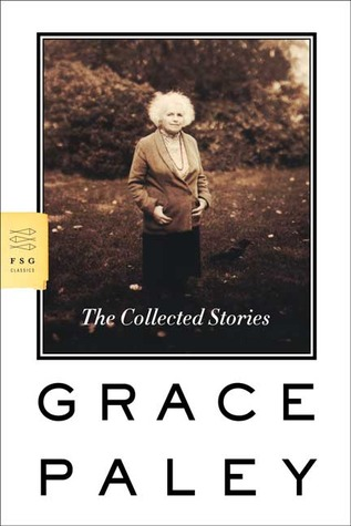 Enormous Changes At The Last Minute Grace Paley