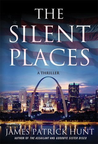 The Silent Places James Patrick Hunt