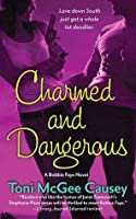 Charmed and Dangerous (Bobbie Faye #1)
