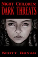 Night Children: Dark Threats