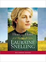 A Heart For Home: Home to Blessing Series, Book 3