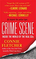 Crime Scene: Inside the World of the Real CSIs