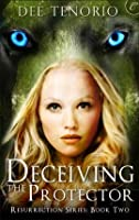 Deceiving the Protector