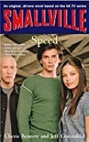 Speed (Smallville Series for Young Adults, #5)