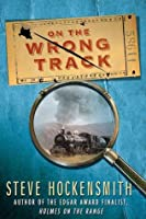 On the Wrong Track: A Holmes on the Range Mystery