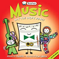 Music: Hit the Right Note! (Basher Series)