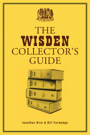 The Wisden Collectors Guide Jonathan Rice