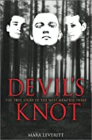 Devils Knot: The True Story of the West Memphis Three