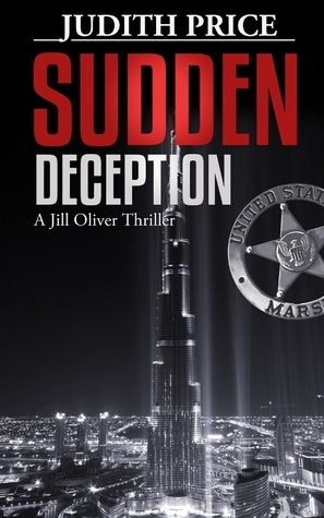 Sudden Deception (Jill Oliver, #1)  by  Judith Price