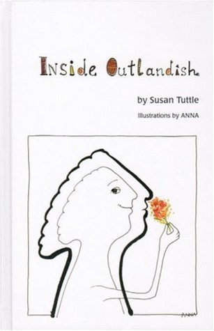 Inside Outlandish  by  Susan Tuttle