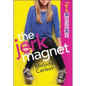The Jerk Magnet (Life at Kingston High, #1)  by  Melody Carlson