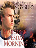 Remember Tuesday Morning (9/11 Series #3)