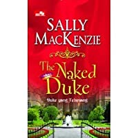 The Naked Duke - Duke yang Telanjang (Naked Nobility, #1)