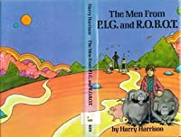 The Men from P.I.G. and R.O.B.O.T.