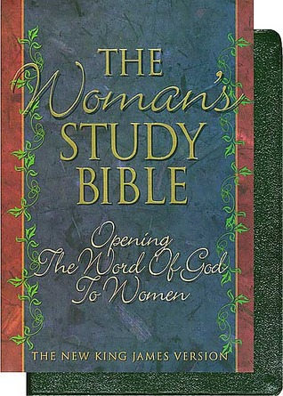 Womans Study Bible: Opening the Word of God to Women Anonymous