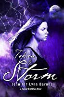 Taken by Storm (Raised by Wolves, #3)