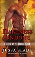 Darkness Undone (Marked Souls, #4)