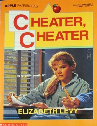 Cheater, Cheater  by  Elizabeth Levy