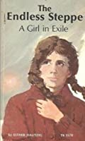 The Endless Steppe: A Girl in Exile