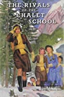 The Rivals of the Chalet School (The Chalet School, #5)