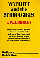 Wycliffe and the Schoolgirls