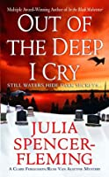 Out of the Deep I Cry: A Clare Fergusson and Russ Van Alstyne Mystery