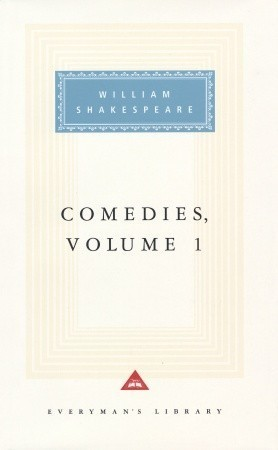 Comedies, Volume 1 William Shakespeare
