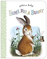 Home For A Bunny (Board Books)