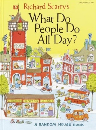 Richard Scarrys Funniest Storybook Ever  by  Richard Scarry