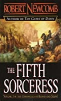 The Fifth Sorceress (The Chronicles of Blood and Stone, #1)
