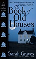 The Book of Old Houses (Home Repair is Homicide Mystery, Book 11)