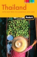 Fodor's Thailand: With Side Trips to Cambodia & Laos