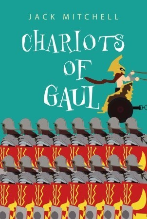 Chariots of Gaul  by  Jack Mitchell