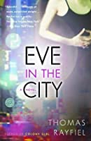 Eve in the City: A Novel