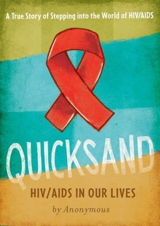 Quicksand: HIV/AIDS in Our Lives Anonymous