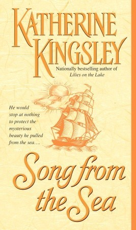 Song from the Sea  by  Katherine Kingsley