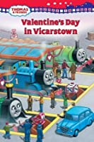 Thomas in Town: Valentine's Day in Vicarstown (Thomas & Friends)