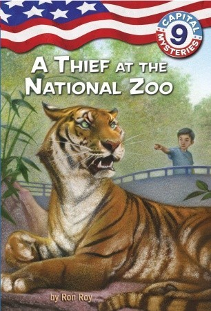 A Thief at the National Zoo (Capital Mysteries #9) Ron Roy