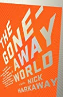 The Gone-Away World
