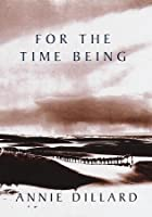 For the Time Being