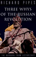 Three Whys Of The Russian Revolution