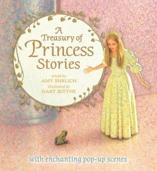 A Treasury of Princess Stories  by  Amy Ehrlich