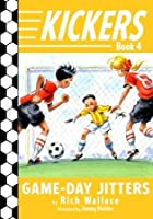 Game-Day Jitters (Kickers, #4)