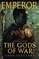 The Gods of War (Emperor book 4)